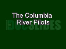 The Columbia River Pilots
