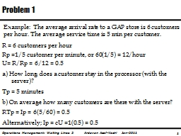 Example:  The average arrival rate to a GAP store is 6 cust PowerPoint PPT Presentation