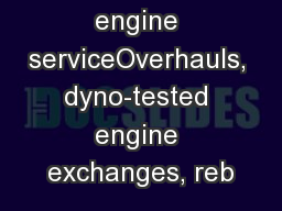 Natural gas engine serviceOverhauls, dyno-tested engine exchanges, reb