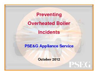 Preventing Overheated BoilerIncidentsPSE&G Appliance Service