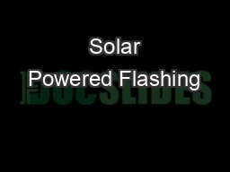 Solar Powered Flashing