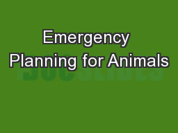 Emergency Planning for Animals