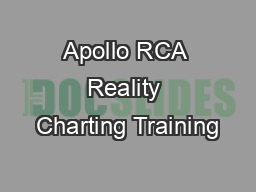 Apollo RCA Reality Charting Training PDF document - DocSlides