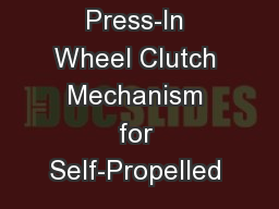 Press-In Wheel Clutch Mechanism for Self-Propelled