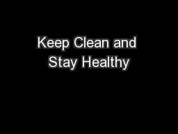 Keep Clean and Stay Healthy