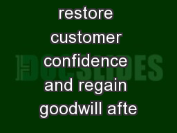 How to restore customer confidence and regain goodwill afte PowerPoint PPT Presentation
