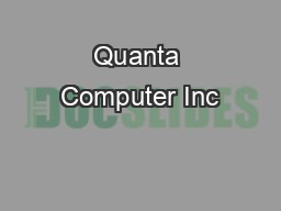 Quanta Computer Inc PDF document - DocSlides