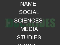 FILM  MEDIA STUDIES DEPARTMENT NAME  SOCIAL SCIENCES  MEDIA STUDIES PHONE   Date Perm  httpwww