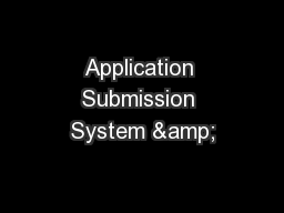 Application Submission System &