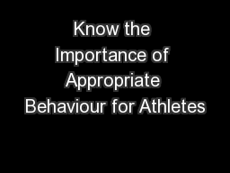 Know the Importance of Appropriate Behaviour for Athletes