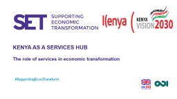 KENYA AS A SERVICES HUB PowerPoint Presentation, PPT - DocSlides