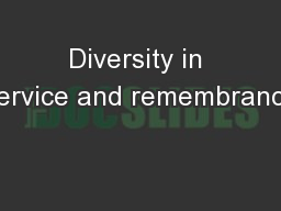 Diversity in service and remembrance