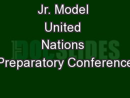 Jr. Model United Nations Preparatory Conference