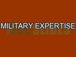 MILITARY EXPERTISE PowerPoint PPT Presentation