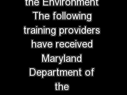 Lead Paint Training Providers Department of the Environment The following training providers have received Maryland Department of the Environments MDE approval to conduct lead paint abatement trainin