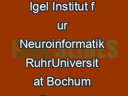 An Introduction to Restricted Boltzmann Machines Asja Fischer and Christian Igel Institut f ur Neuroinformatik RuhrUniversit at Bochum Germany Department of Computer Science University of Copenhagen D
