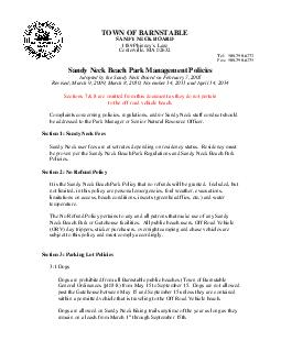 Sandy Neck Beach Park Management Policies Adopted by the Sandy Neck Board on February   Revised March   March   November   and April   Sections    are omitted from this document as they do not pertain