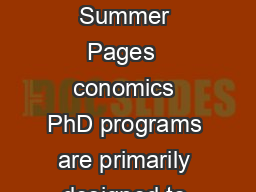 Journal of Economic PerspectivesVolume  Number Summer Pages  conomics PhD programs are primarily designed to produce research econo mists