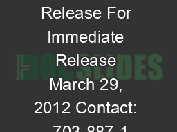 Press Release For Immediate Release March 29, 2012 Contact:  703-887-1