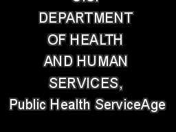 U.S. DEPARTMENT OF HEALTH AND HUMAN SERVICES, Public Health ServiceAge