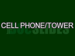 CELL PHONE/TOWER