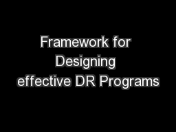 Framework for Designing effective DR Programs
