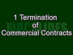 1 Termination of Commercial Contracts PowerPoint PPT Presentation