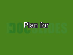 Plan for