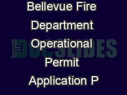 City of Bellevue Fire Department Operational Permit Application P