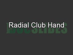 Radial Club Hand PowerPoint PPT Presentation