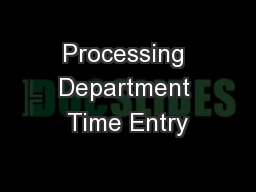 Processing Department Time Entry