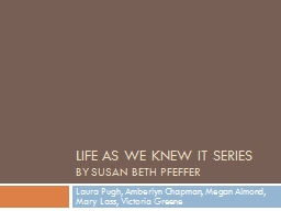 Life as we knew it Series