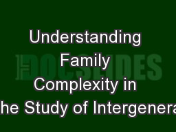 Understanding Family Complexity in the Study of Intergenera