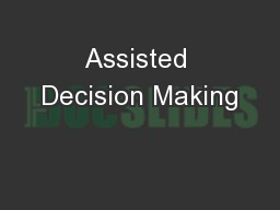Assisted Decision Making PowerPoint PPT Presentation