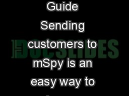 Promotional Guide Sending customers to mSpy is an easy way to make money