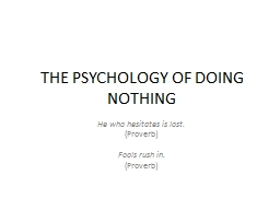 THE PSYCHOLOGY OF DOING NOTHING PowerPoint PPT Presentation