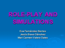 ROLE-PLAY AND SIMULATIONS