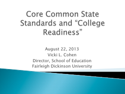 "Core Common State Standards and ""College Readiness"""