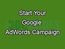 Start Your Google AdWords Campaign