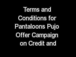 Terms and Conditions for Pantaloons Pujo Offer Campaign on Credit and