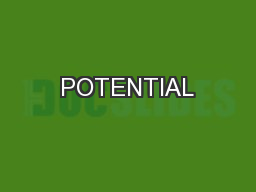 POTENTIAL PowerPoint PPT Presentation