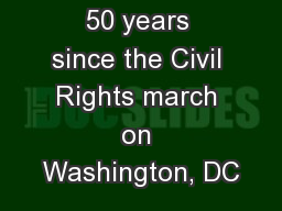 50 years since the Civil Rights march on Washington, DC