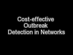 Cost-effective Outbreak Detection in Networks