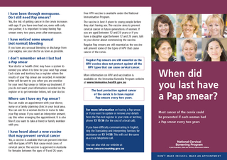 Most cancer of the cervix could be prevented if each woman had a Pap s