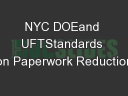 NYC DOEand UFTStandards on Paperwork Reduction