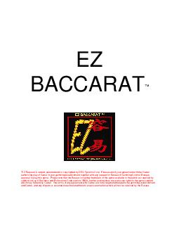 EZ BACC ARAT EZ Baccarat is owned patented andor copyrighted by DEQ Systems Corp
