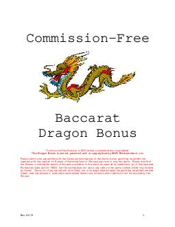 Co mmissionFree Baccarat Dragon Bonus Commission Free Baccarat is NOT owned patented andor copyrighted