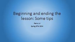 Beginning and ending the lesson: Some tips PowerPoint PPT Presentation