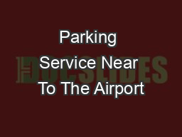 Parking Service Near To The Airport