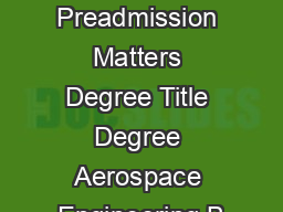 UCI   Preadmission Matters Degree Title Degree Aerospace Engineering B
